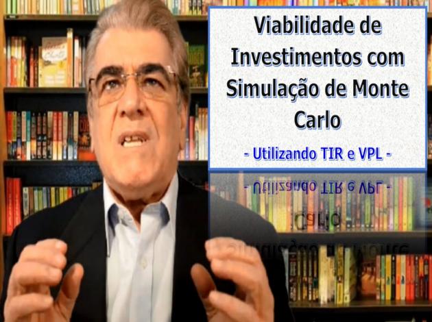 Simulação de Monte Carlo no VPL e TIR